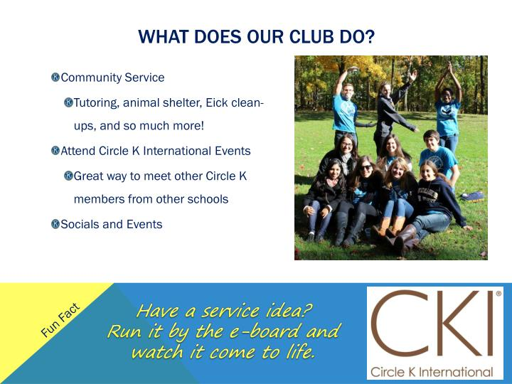 What does our club do?