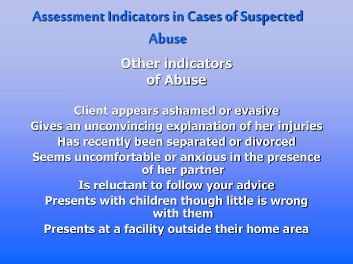 Assessment Indicators in Cases of Suspected Abuse