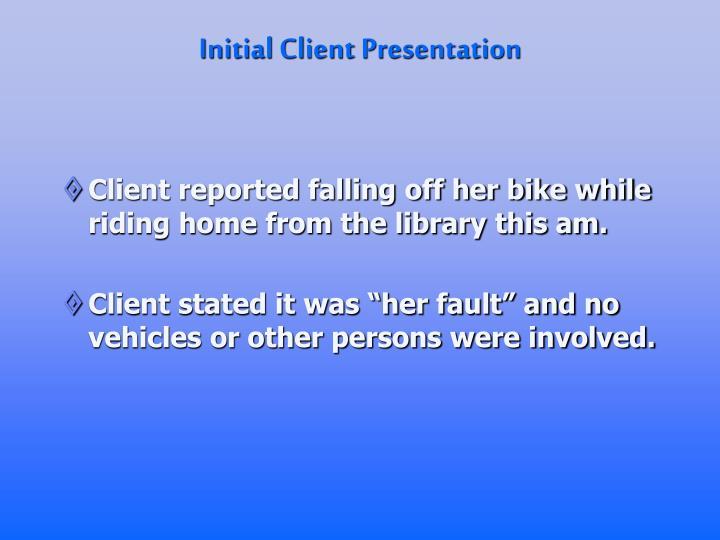 Initial Client Presentation