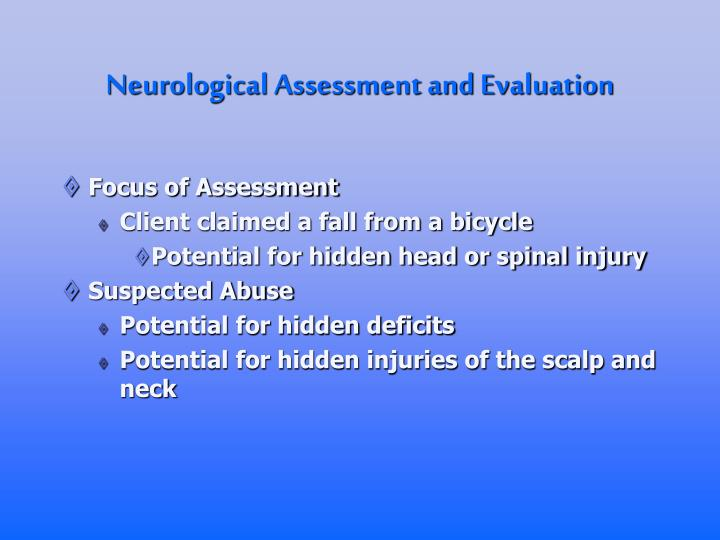 Neurological Assessment and Evaluation