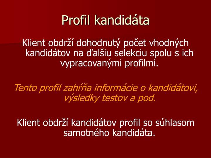 Profil kandidáta
