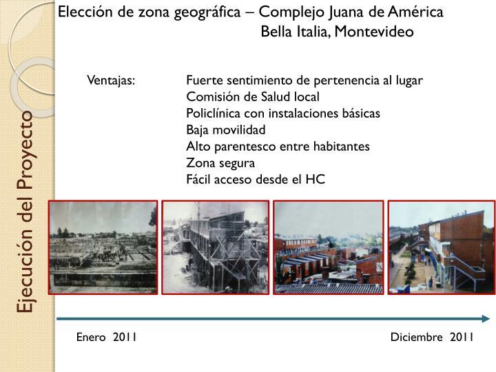 Elección de zona geográfica – Complejo Juana de América
