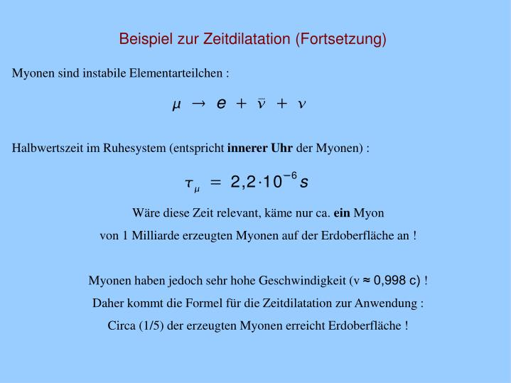 Beispiel zur Zeitdilatation (Fortsetzung)