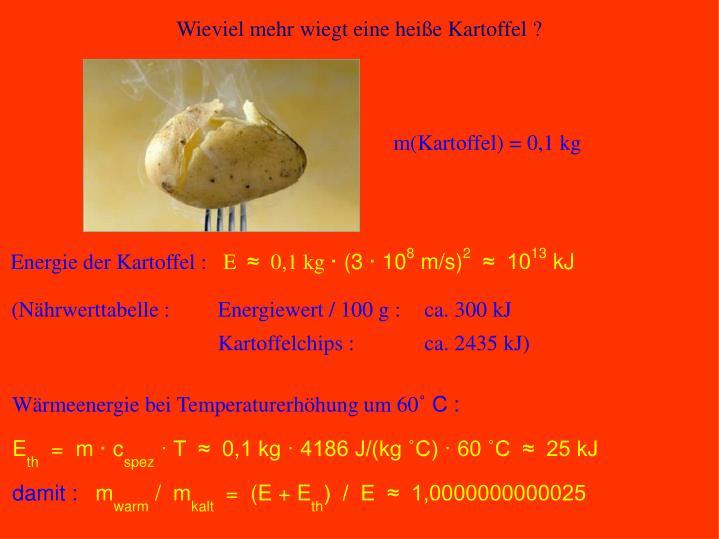 m(Kartoffel) = 0,1 kg