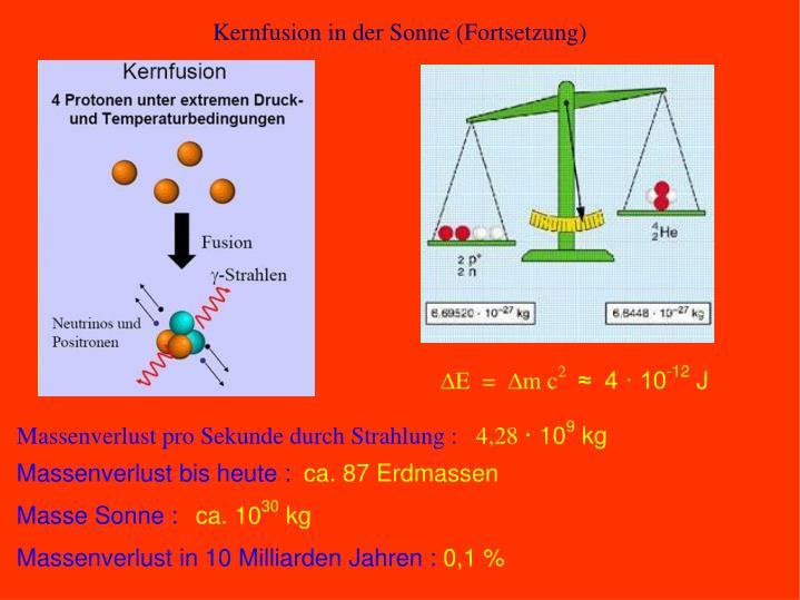 Kernfusion in der Sonne (Fortsetzung)