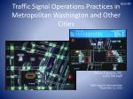 traffic signal operations practices in metropolitan washington and other cities