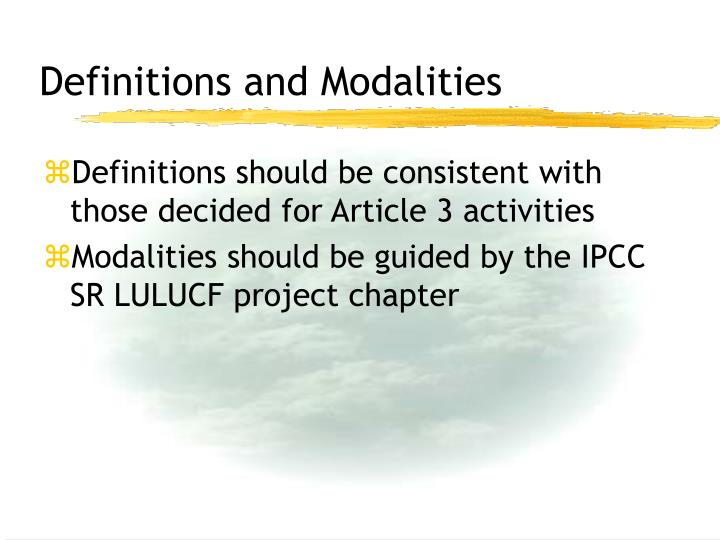 Definitions and Modalities