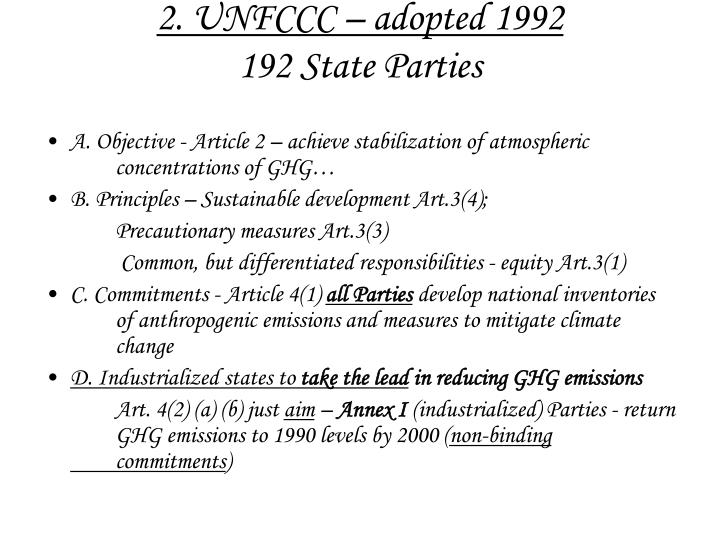 2. UNFCCC – adopted 1992