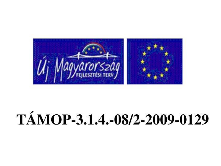 TÁMOP-3.1.4.-08/2-2009-0129