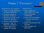 phase 1 formation