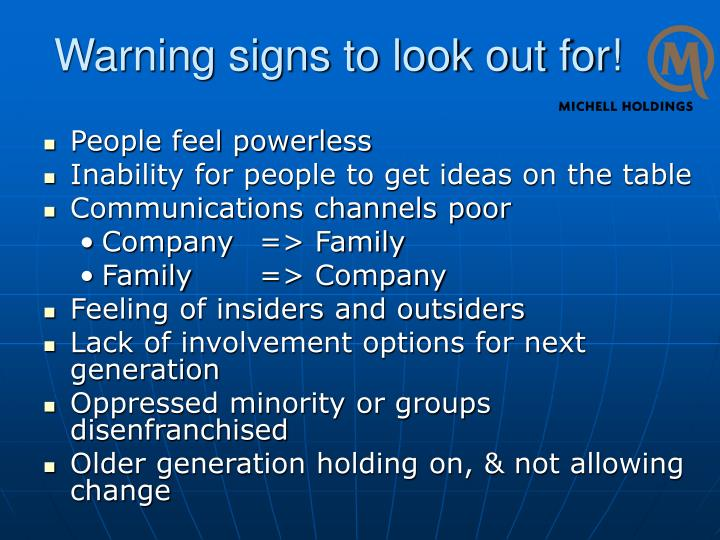 Warning signs to look out for!