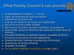 what family council s can provide