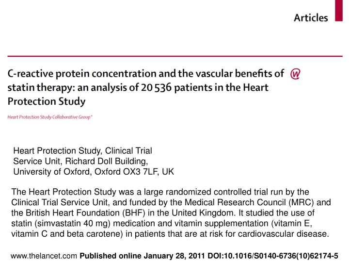 Heart Protection Study, Clinical Trial Service Unit, Richard Doll Building, University of Oxford, Oxford OX3 7LF, UK