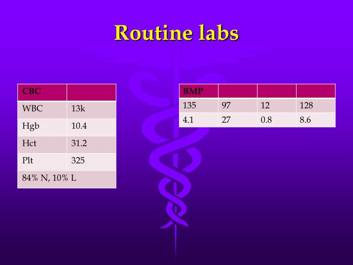 Routine labs