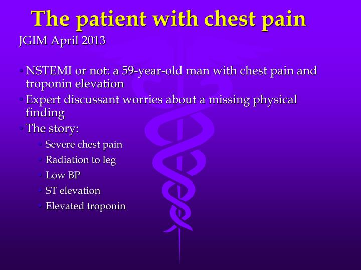 The patient with chest pain
