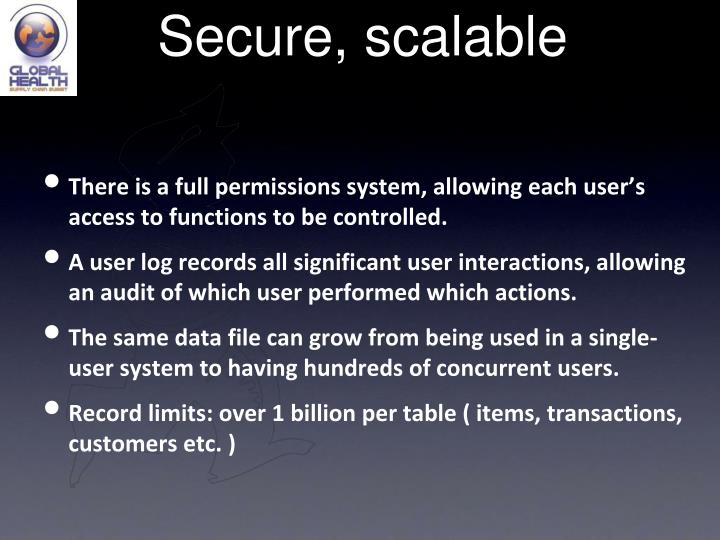 Secure, scalable