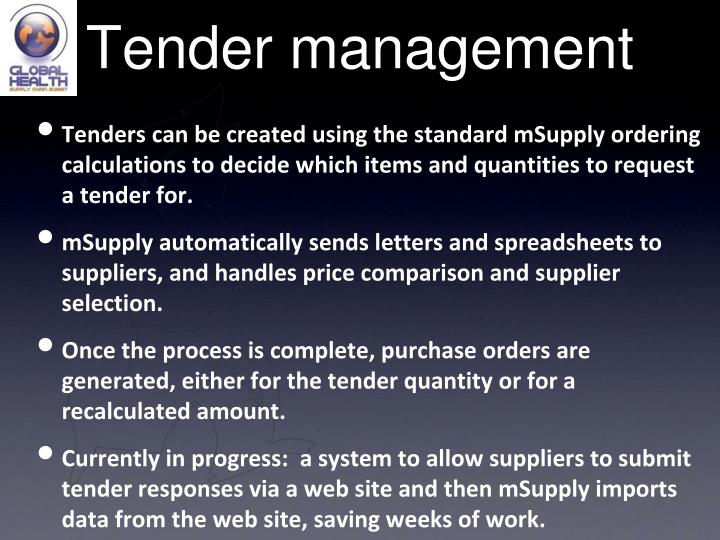 Tender management