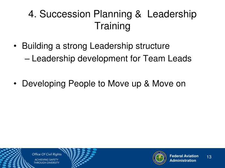 4. Succession Planning &  Leadership Training