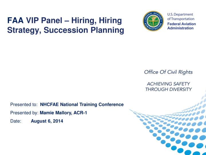 Faa vip panel hiring hiring strategy succession planning