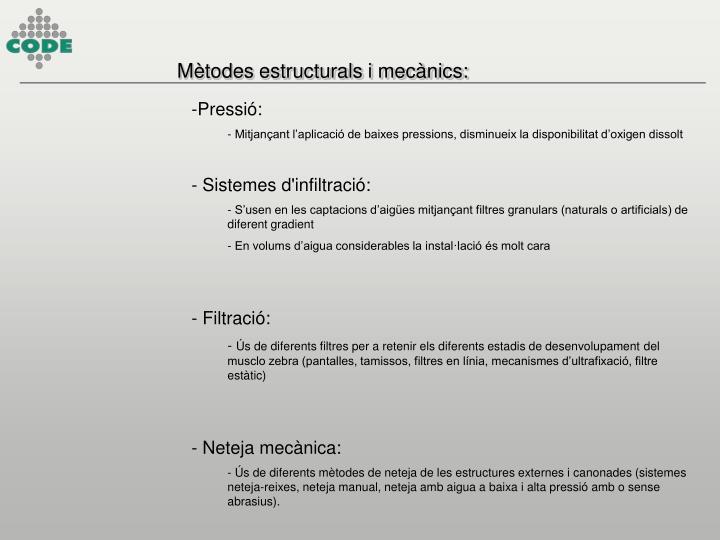 Mètodes estructurals i mecànics: