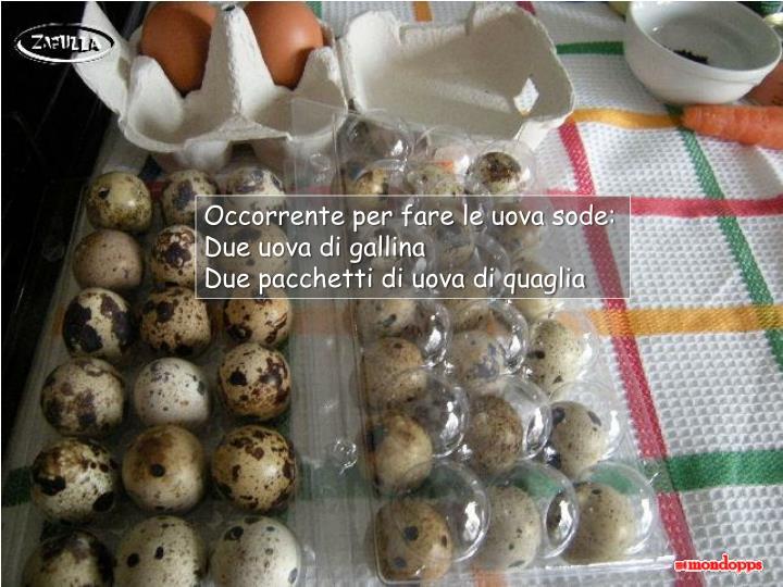 Occorrente per fare le uova sode: