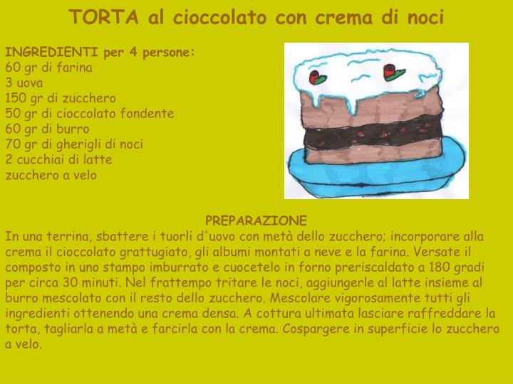 TORTA al cioccolato con crema di noci