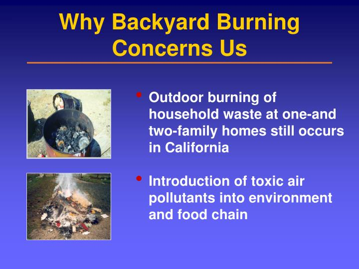 Why Backyard Burning Concerns Us