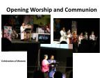 opening worship and communion1