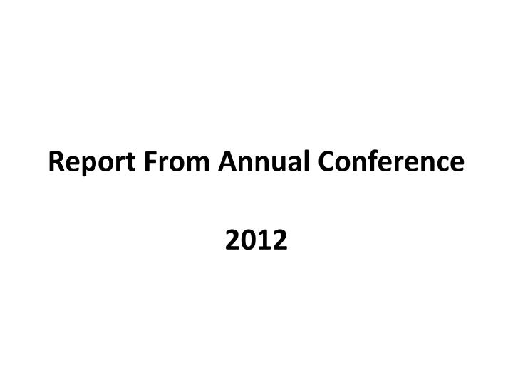 report from annual conference