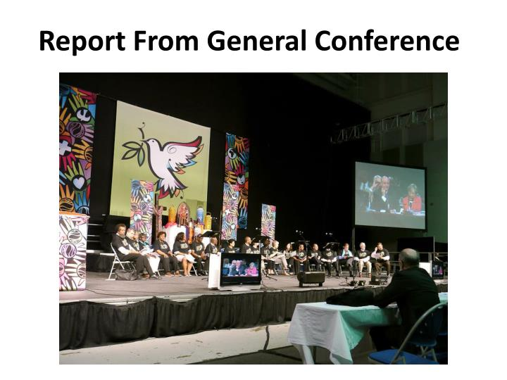 Report From General Conference