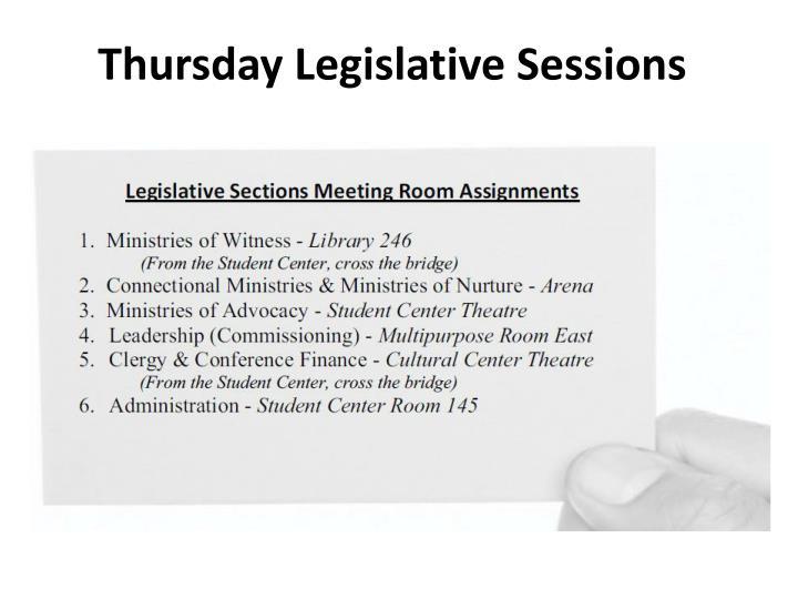 Thursday Legislative Sessions