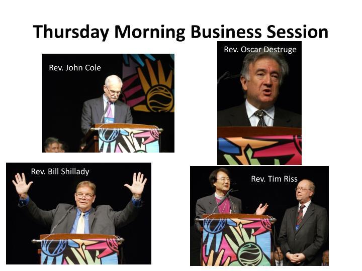 Thursday Morning Business Session
