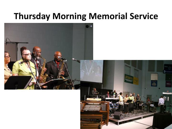 Thursday Morning Memorial Service