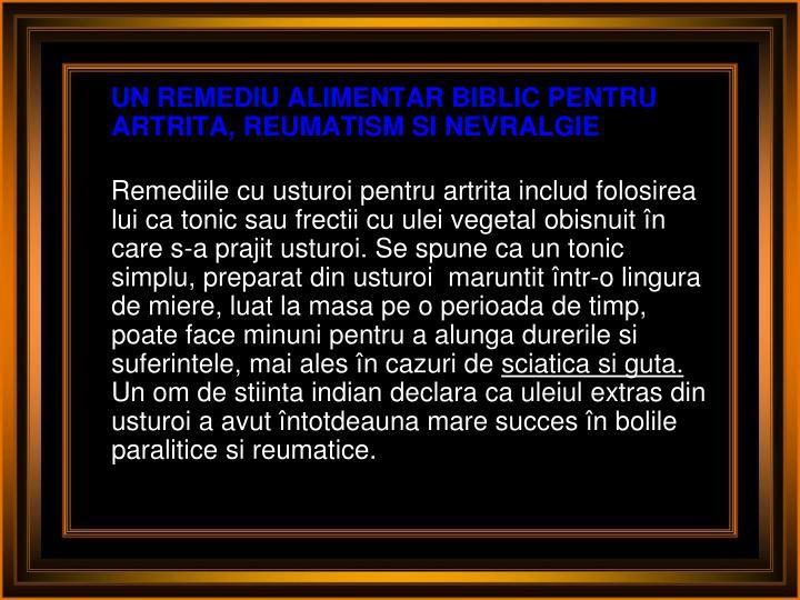 UN REMEDIU ALIMENTAR BIBLIC PENTRU ARTRITA, REUMATISM SI NEVRALGIE
