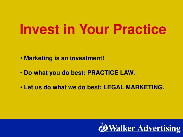 Invest in Your Practice