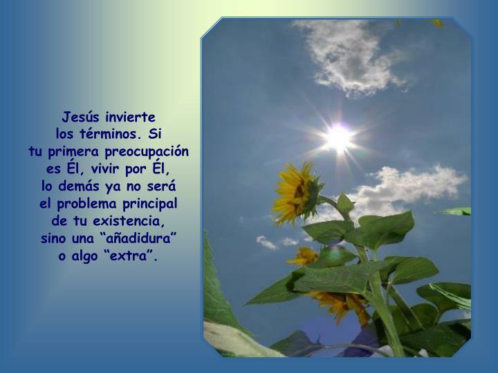 Jesús invierte