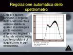 regolazione automatica dello spettrometro