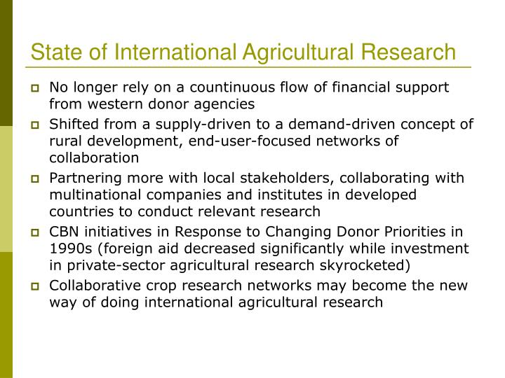 State of International Agricultural Research
