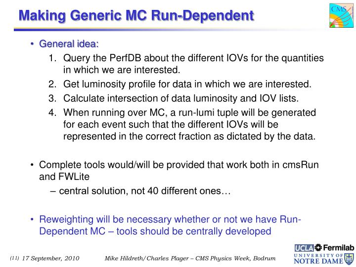 Making Generic MC Run-Dependent