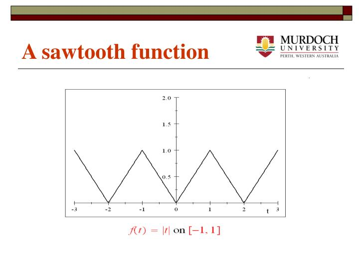 A sawtooth function