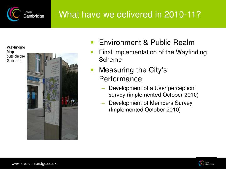 What have we delivered in 2010-11?