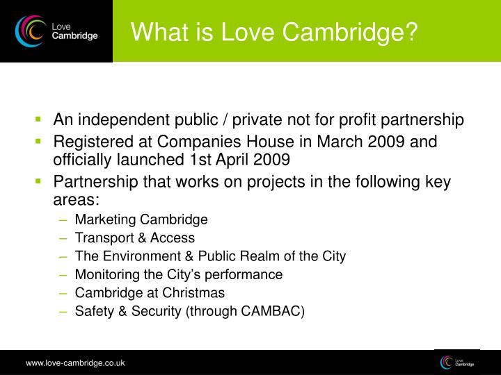 What is Love Cambridge?