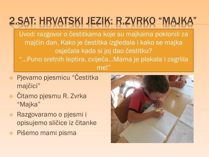 2.sat: HRVATSKI JEZIK: