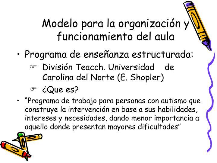 Modelo para la organización y funcionamiento del aula