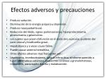 efectos adversos y precauciones