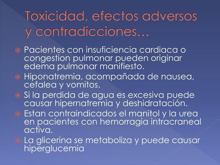 Toxicidad, efectos adversos y contradicciones…