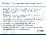 educating consumers about the renewal process