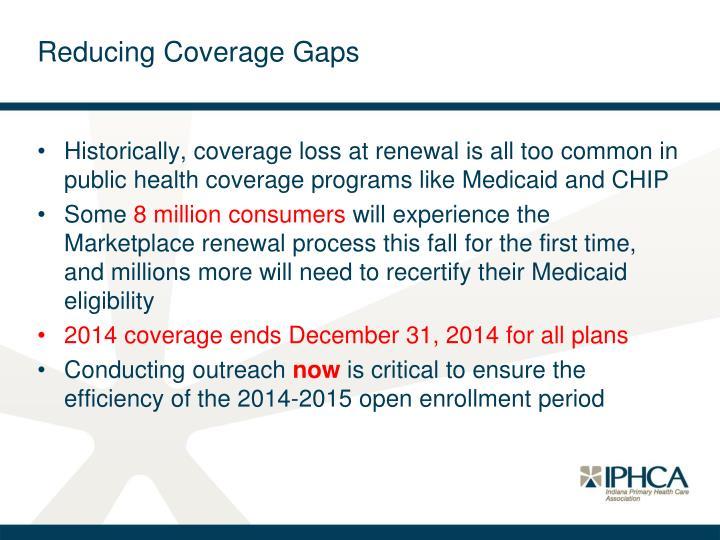 Reducing Coverage Gaps