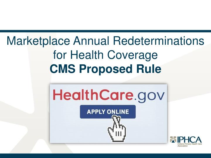Marketplace Annual Redeterminations for Health Coverage