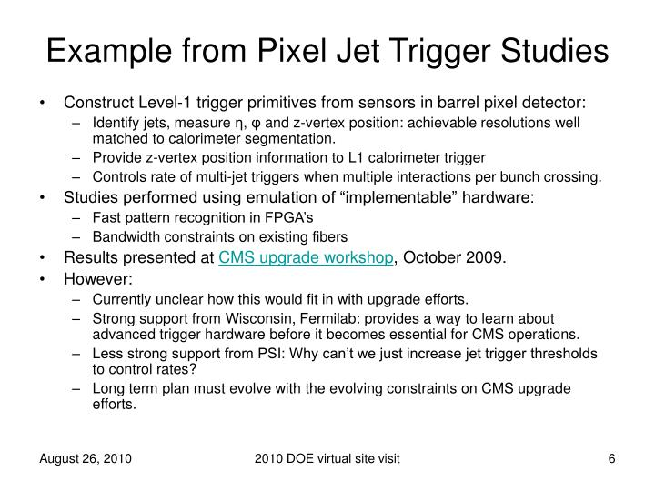 Example from Pixel Jet Trigger Studies